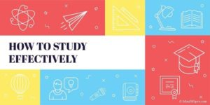 How To Study Effectively And Study Methods For Students