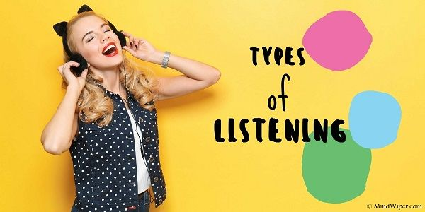 Types of Listening Skills | Listening Types With Examples