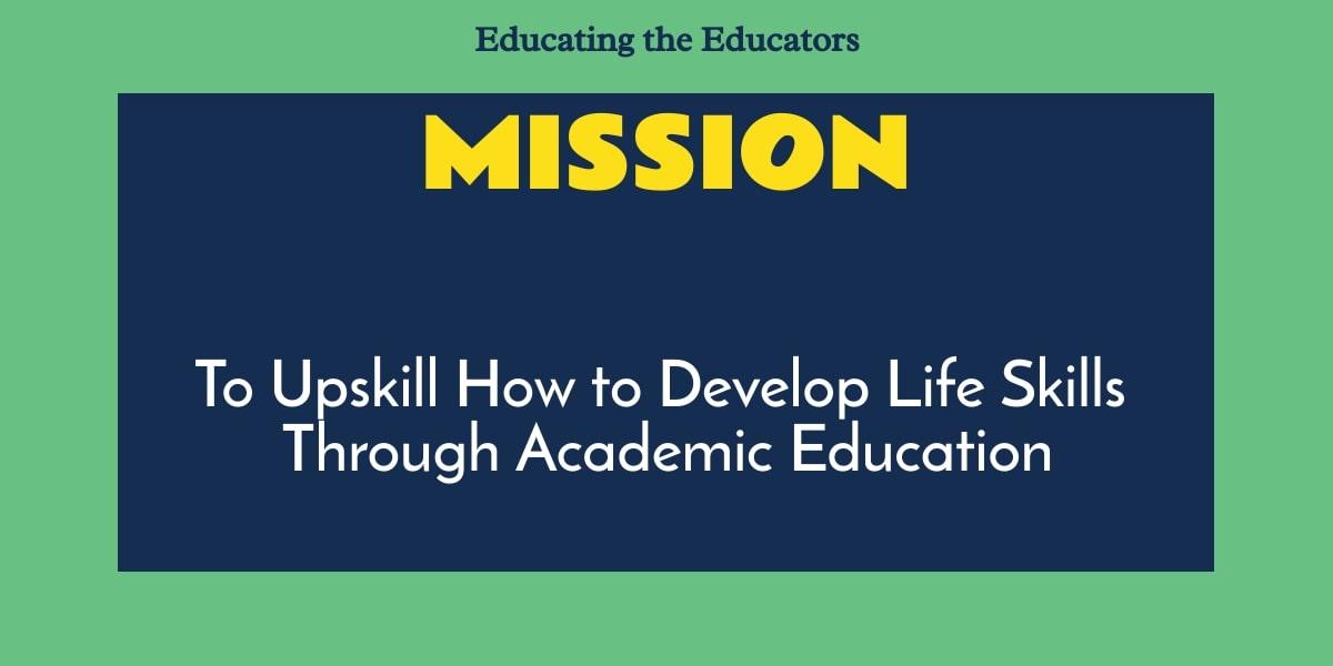 Mission: Educating the Educators